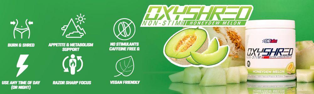 Oxyshred-non-stim-Honeydew-Melon-Banner